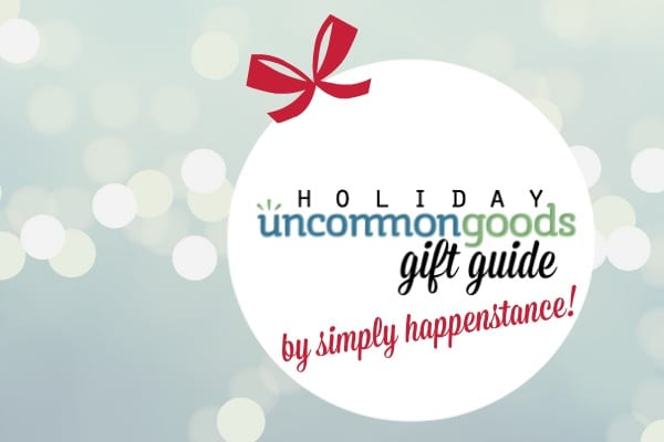 Holiday Gift Guide by the Girls at Simply Happenstance using Unique Gifts from UncommonGoods!