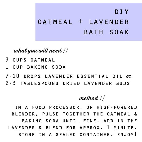 DIY Oatmeal and Lavender Bath Soak